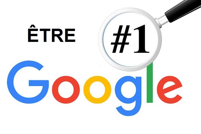 Comment être premier dans Google?